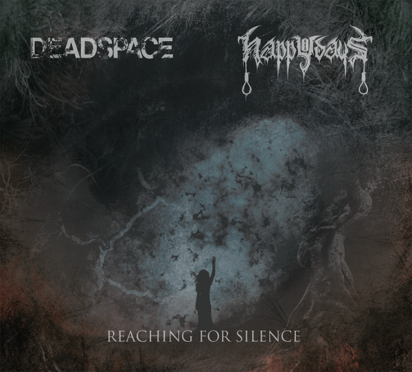 Deadspace / Happy Days - Reaching For Silence Titelbild