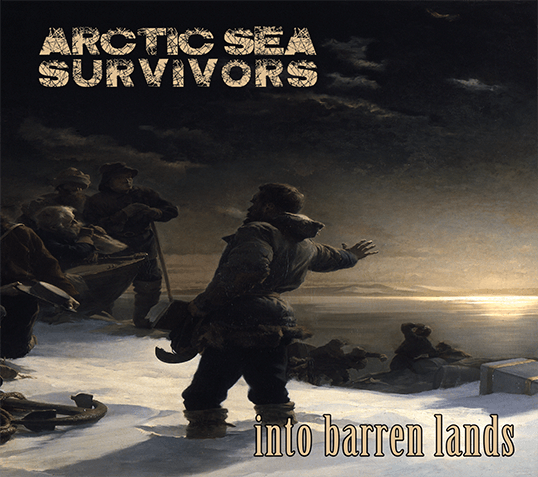 Arctic Sea Survivors - Into Barren Lands Titelbild