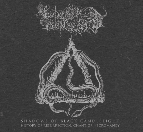 Shadows Of Black Candlelight - History Of Resurrection, Chant Of Necromancy Titelbild